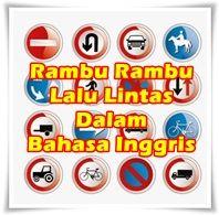 50 Rambu Rambu Lalu Lintas Dalam Bahasa Inggris Dan Artinya Rambu Lalu Lintas Bahasa Bahasa Inggris
