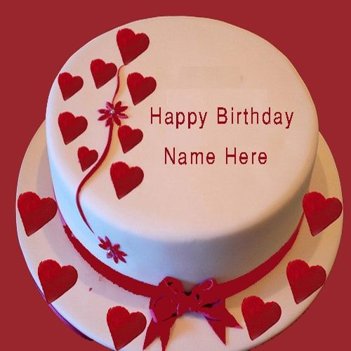 Happy Birthday Cake For My Girlfriend With Name Edit Aj Happy Birthday Cakes Happy Bday