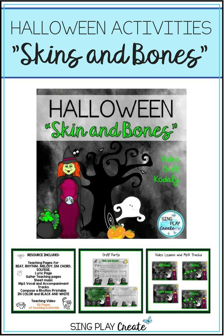 "halloween music class lesson: ""skin and bones"" orff, kodaly"