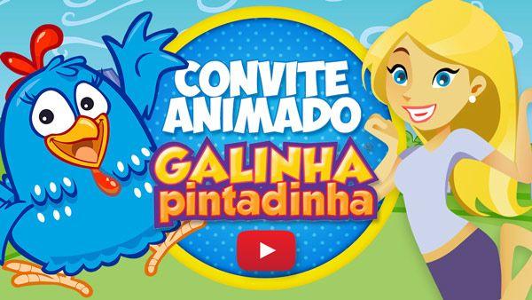 Convite Animado Virtual Galinha Pintadinha Gratis Para Baixar