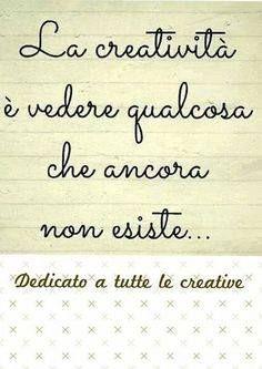 #Buongiorno  Questa mattina vi dedichiamo una frase per cominciare al meglio i vostri #LavoriCreativi CONDIVIDI!  #Handmade www.gianclamanufatti.com