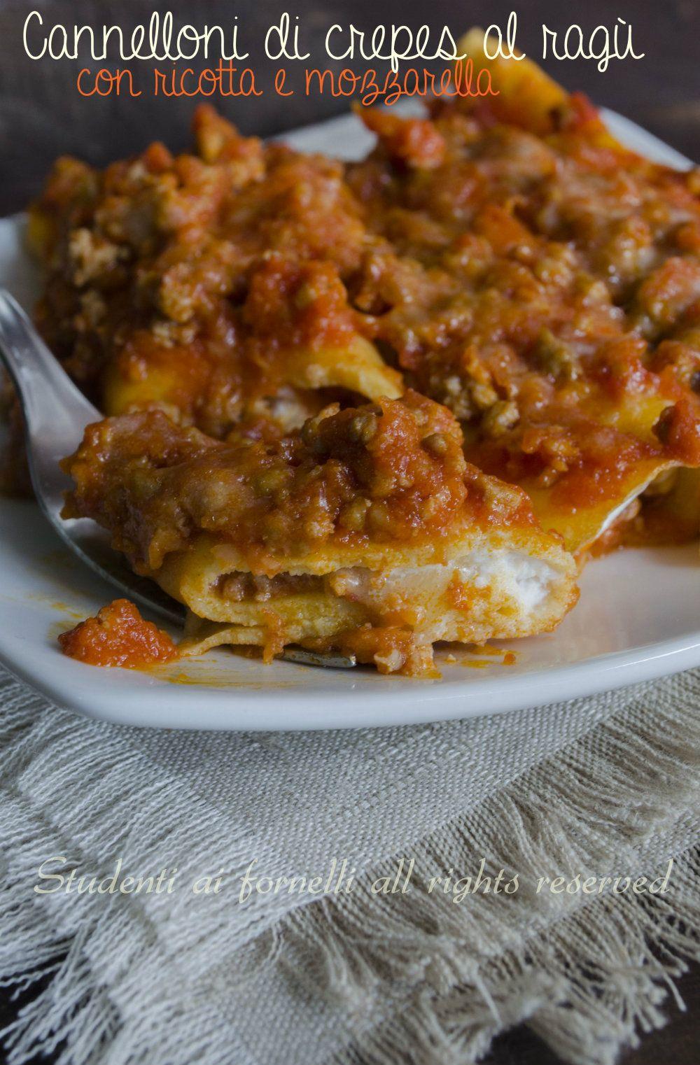 Cannelloni di crepes al rag con ricotta e mozzarella for Ricette italiane primi piatti