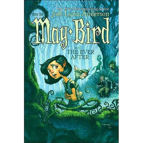May Bird: The Ever After by Jodi Lynn Anderson