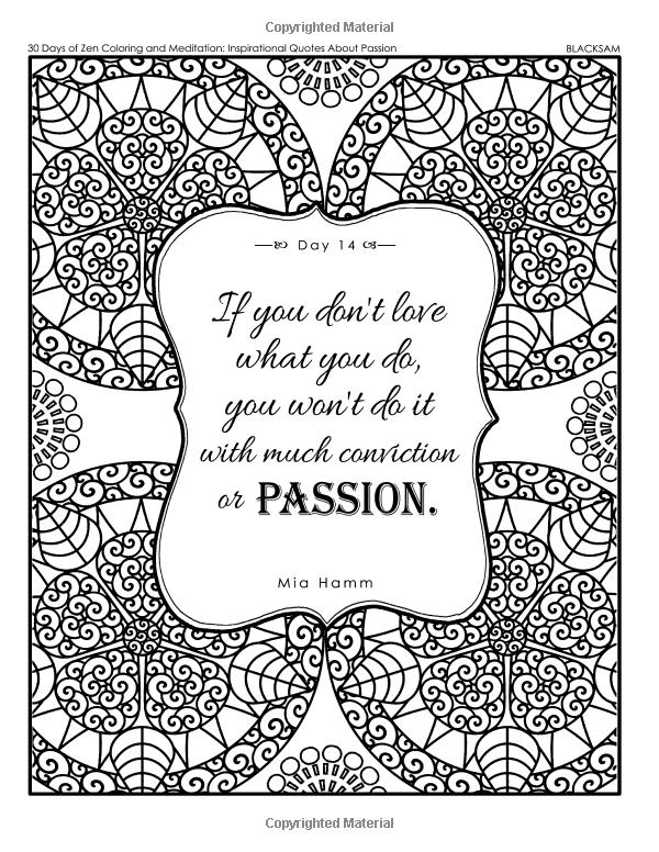 30 Days Of Zen Coloring And Meditation Coloring Book Inspirational Quotes About Passion Samantha Black 9781548178 Zen Colors Passion Quotes Meditation Books