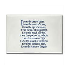 It Was The Best Of Times It Was The Worst Of Times Tale Of Two Cities Charles Dickens Quotes Magnet Quotes Quotes