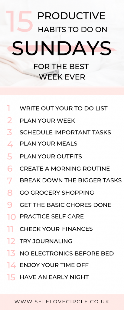 15 Productive Habits To Do On Sunday - Self Love Circle #productivity #selfcare #motivation
