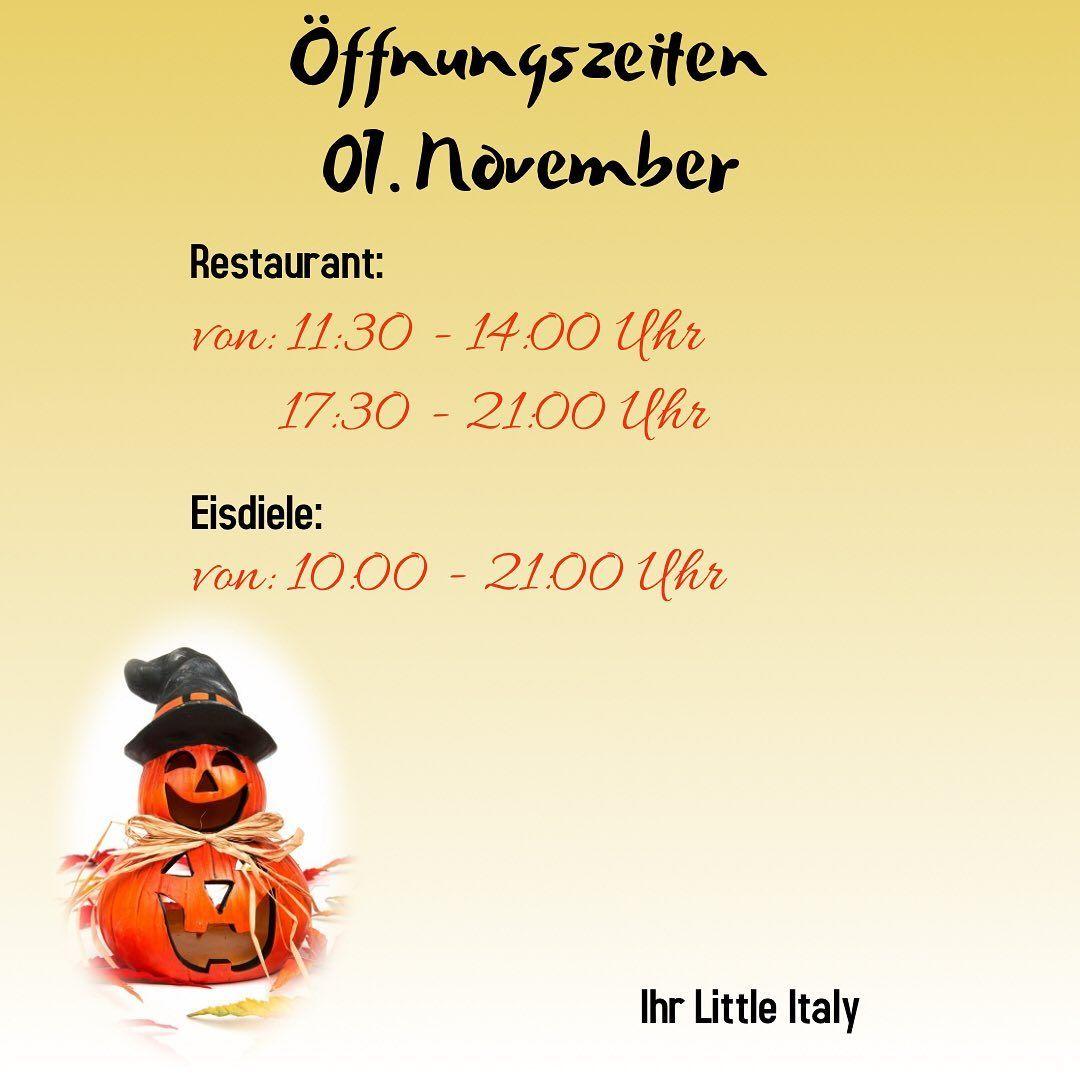 Unsere Offnungszeiten Am 01 November Feiertag Offnungszeiten Allerheiligen Restaurant Eisdiele Littleitalyhessental Schwabischhall Hessental
