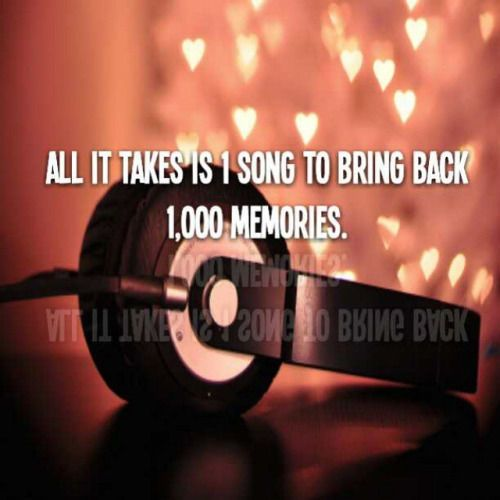 1 Song Brings Back 1000 Memories Love Quotes Life Quotes Quotes Music Quote Memories Song Songs Bring It On Memories