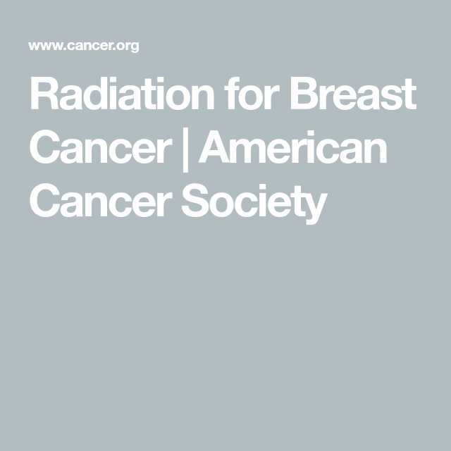 Radiation for Breast Cancer | American Cancer Society