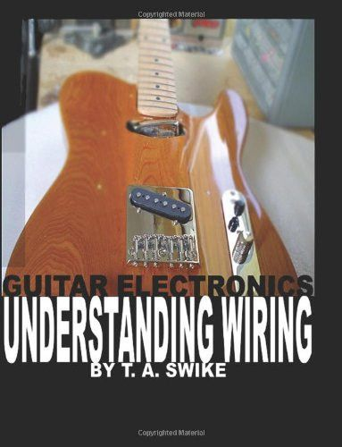 guitar electronics understanding wiring and diagrams learn step by rh pinterest fr