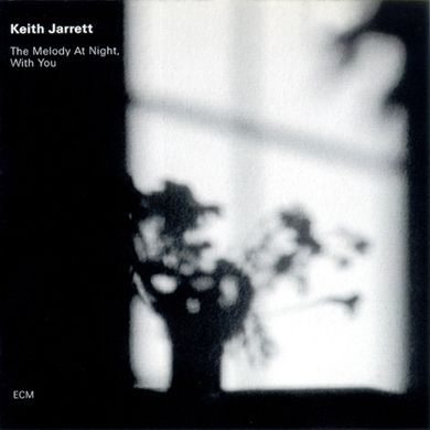Keith Jarret The Melody At Night With You Keith Jarrett Cool Jazz Melody