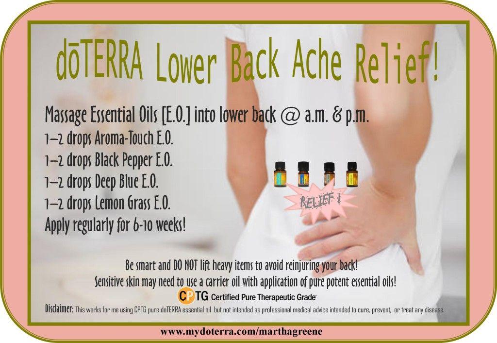 doTERRA E.O. lower back ache recipe works for me!  http://mydoterra.com/marthagreene (With images) | Essential oils for  massage, Lower back ache, Food words
