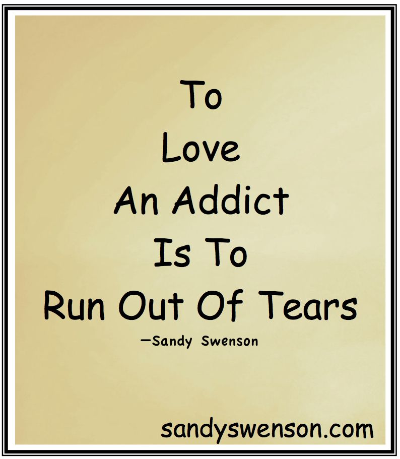 Addiction Quotes Enchanting To Love An Addict  Sadness  Pinterest  Recovery Addiction Quotes . Design Ideas