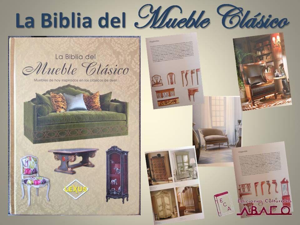 La biblia del mueble clásico #edicionesculturalesABACO