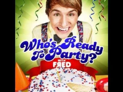 Who's Ready To Party-Fred Figglehorn [[Lyrics]] - YouTube