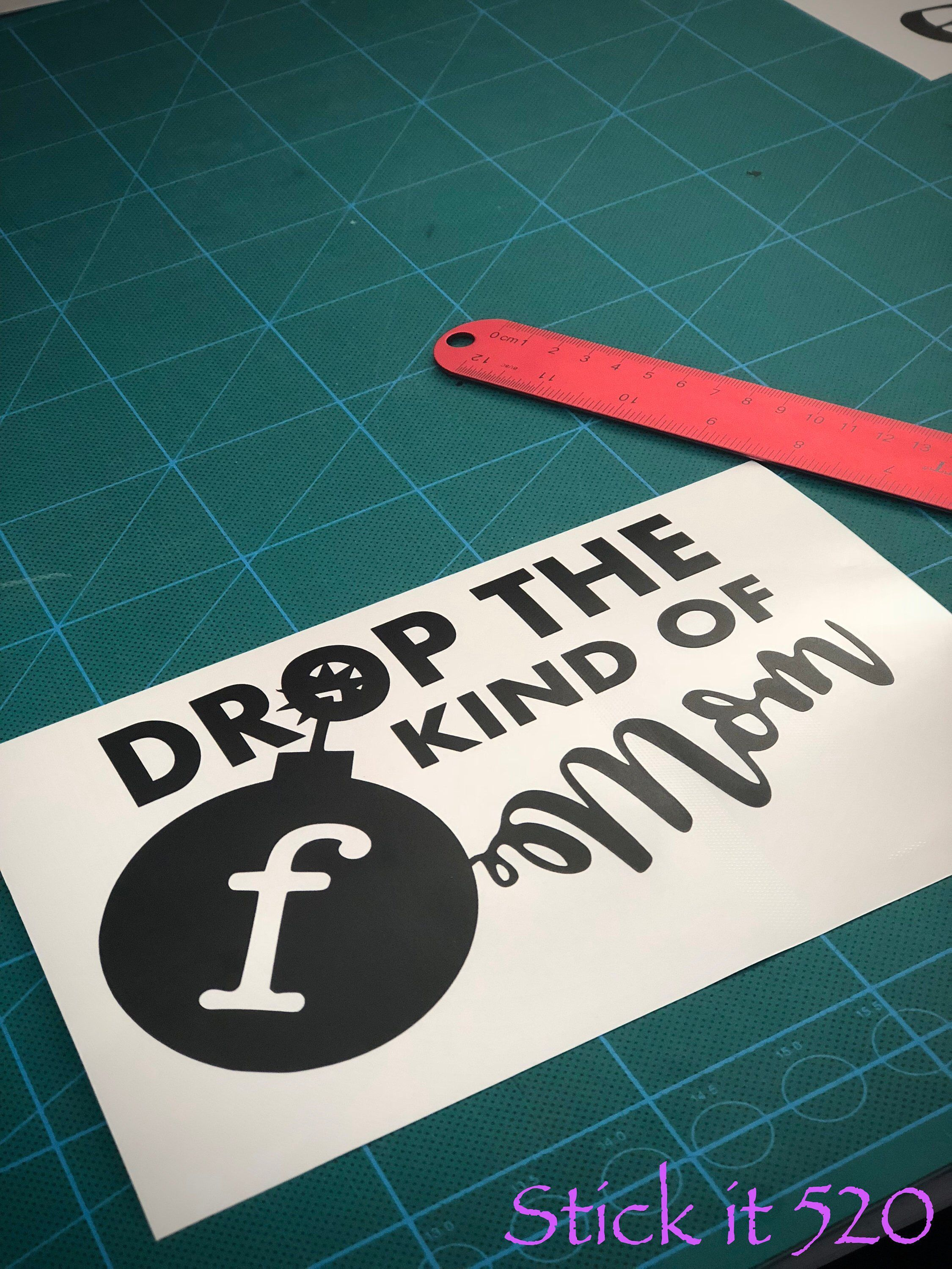 Drop the f bomb kind of mom funny mom decal sticker laptop sticker mom decal dropthefbombmom momdecal dropthefbomb momlaptopdecal momlaptopsticker