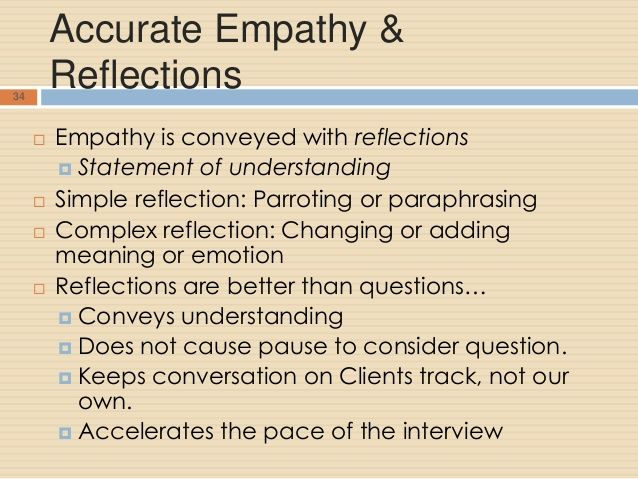 Empathy Reflection Motivational Interviewing Motivation Counseling Difference Between Paraphrase And Of Feeling