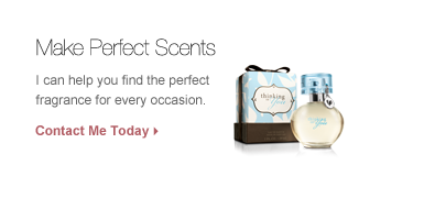 Choose a fragance that speaks for you!