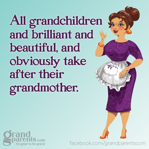 Funny Grandma Quotes Funny because they wrote