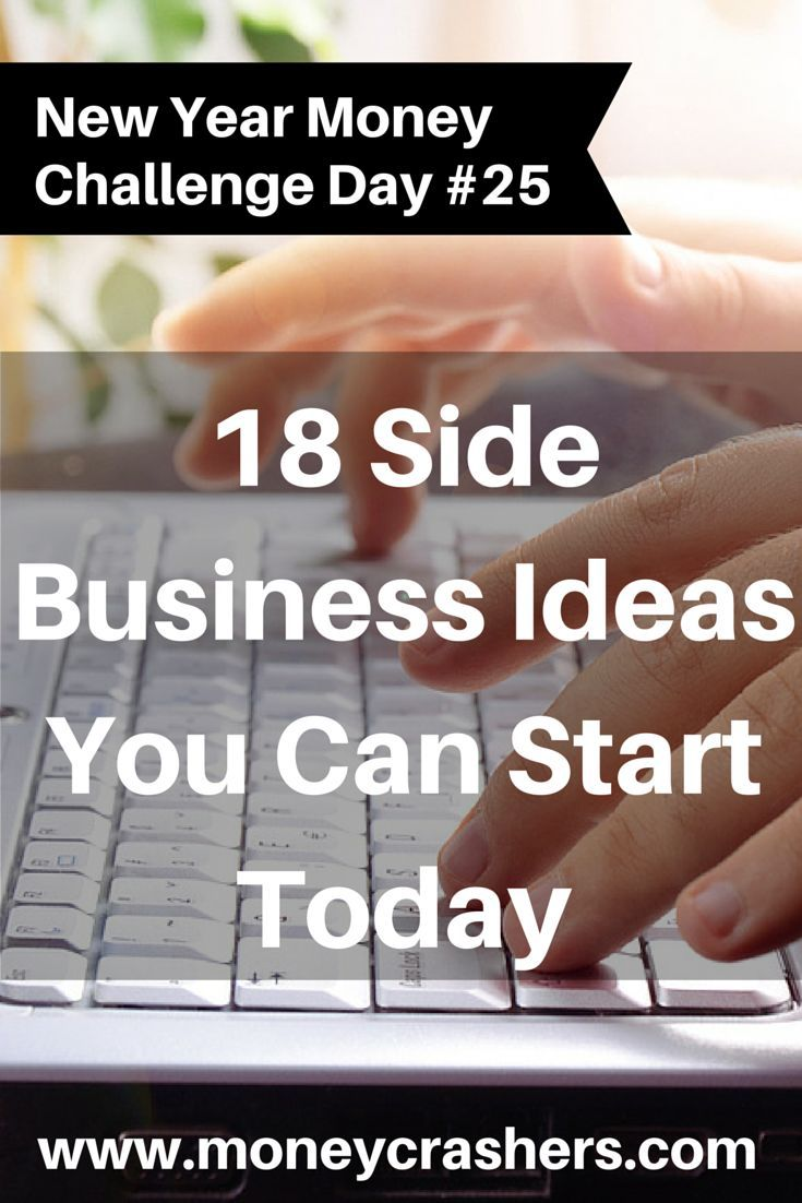 18 side business ideas you can start today httpwwwmoneycrashers