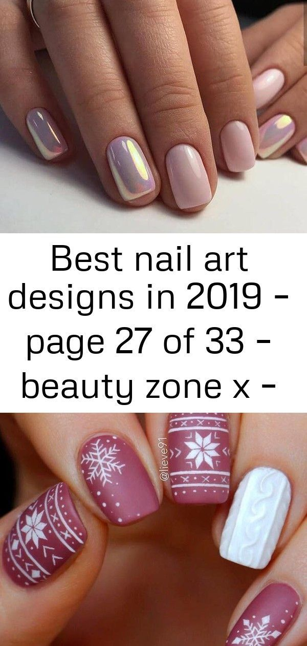 #Art #Beauty #Designs #Nail #Page #ZONE Best Nail Art Designs in 2019 Page 27 of 33
