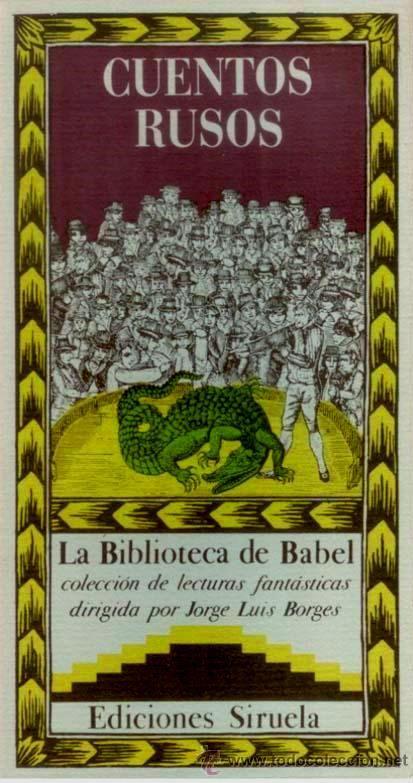 Cuentos Rusos Ed Jorge Luis Borges La Biblioteca De Babel