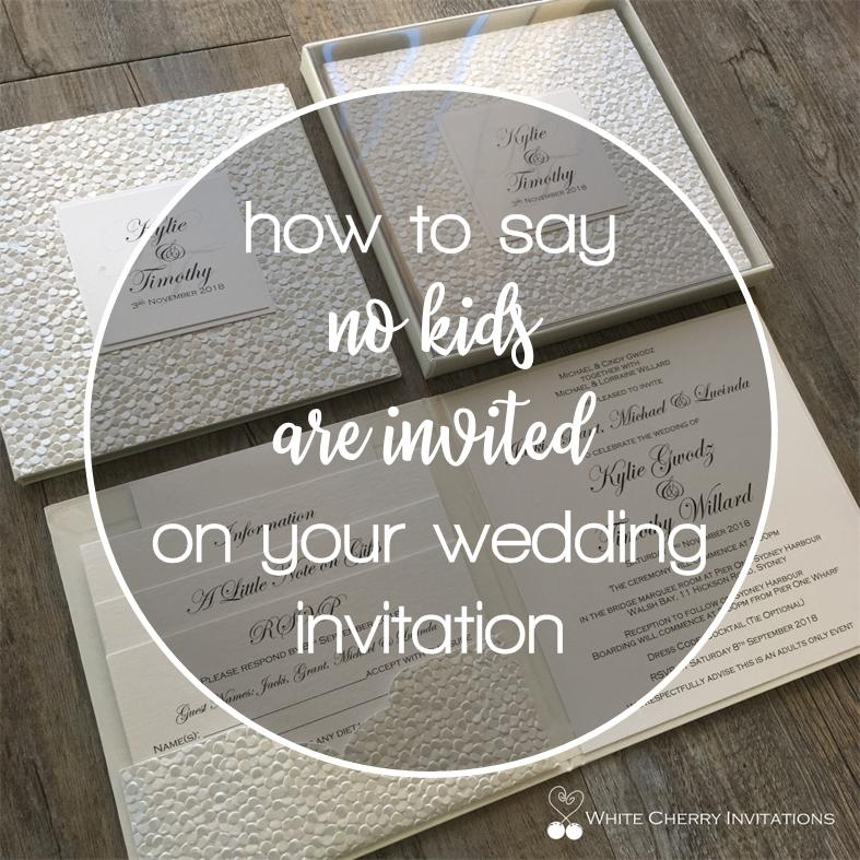 How to say 'NO KIDS ARE INVITED' on your wedding