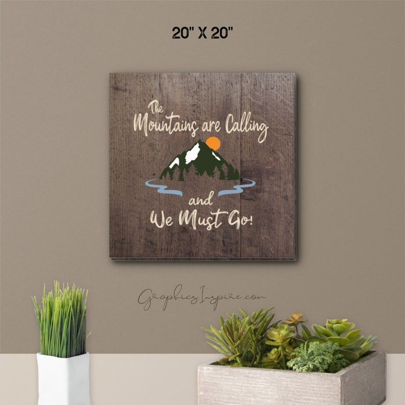 The Mountains Are Calling Canvas Wrap And We Must Go Faux Etsy In 2020 Rustic Wall Art Unique Canvas Mountain Designs