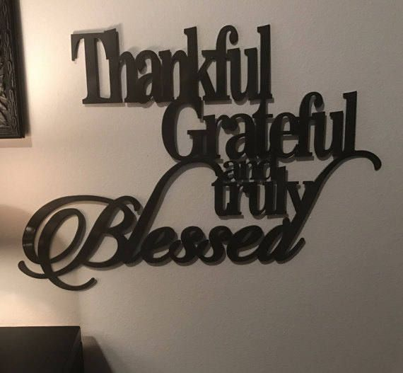 Captivating Thankful Grateful And Truly Blessed Metal Sign Home Decor 8 Colors  Available!