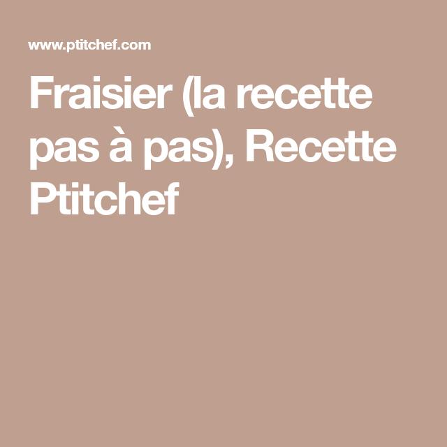 Fraisier (la recette pas à pas), Recette Ptitchef