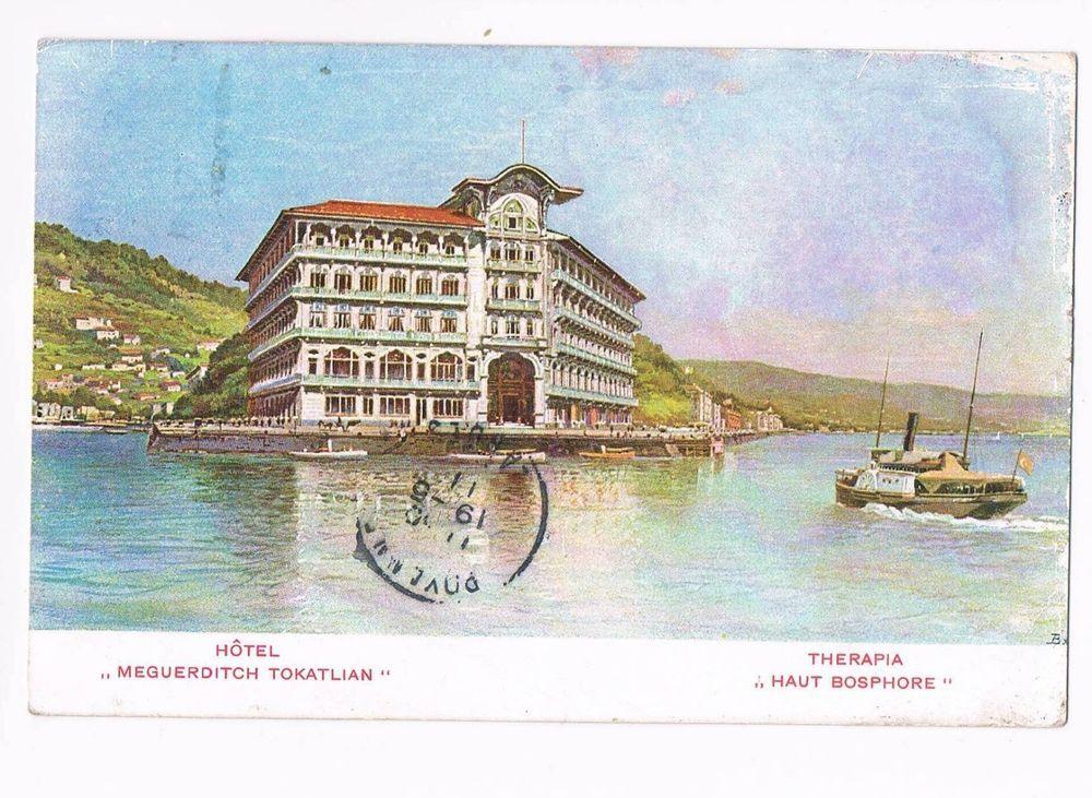"Turkey / Constantinople - Armenian Hotel "" Meguerditch Tokatlian "" Therapia"