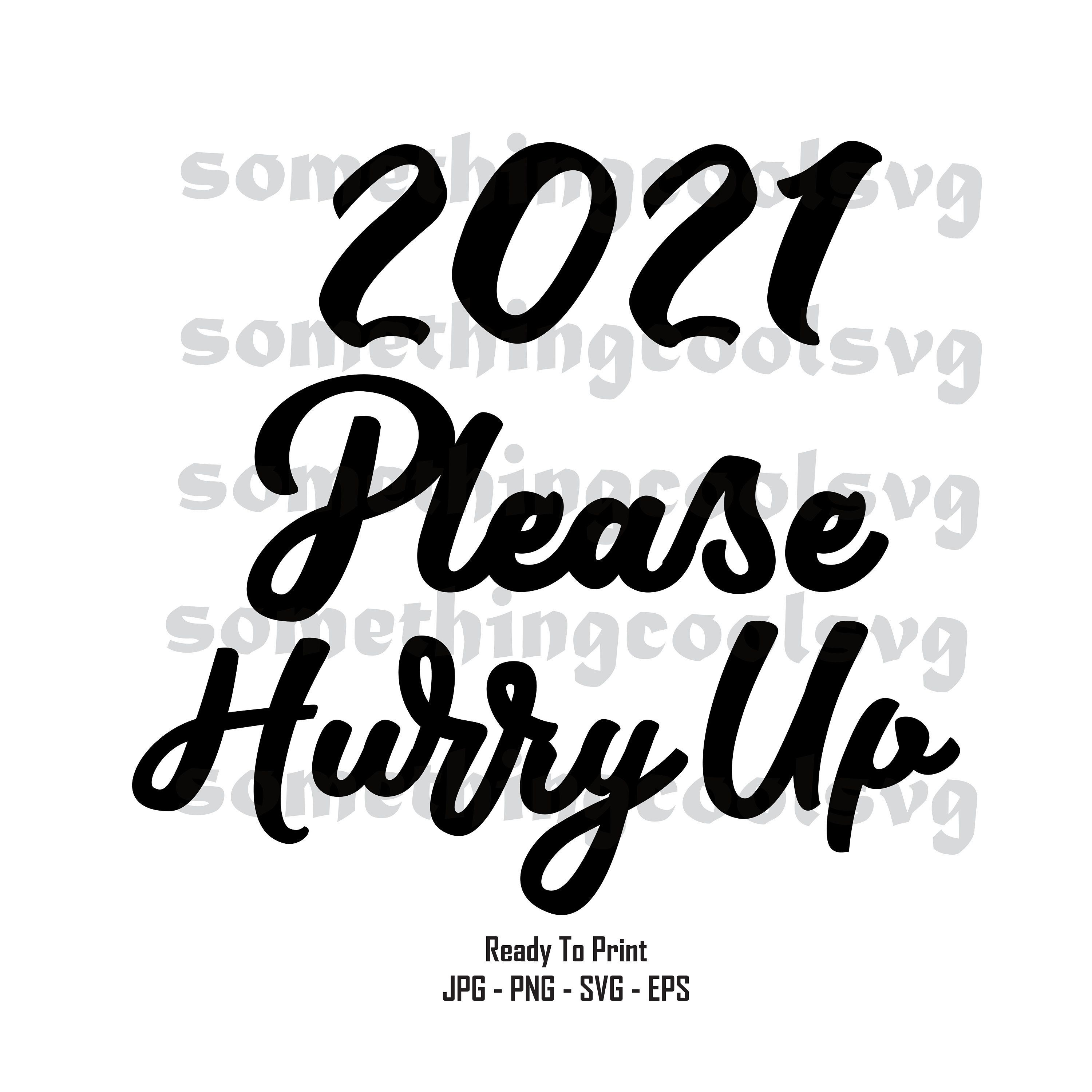 2021 Please Be Nicer Svg Funny 2021 Svg Funny 2021 Bad Year Etsy Quotes Funny Quotes Funny