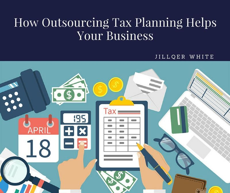 How Outsourcing Tax Planning Helps Your Business Outsourcing