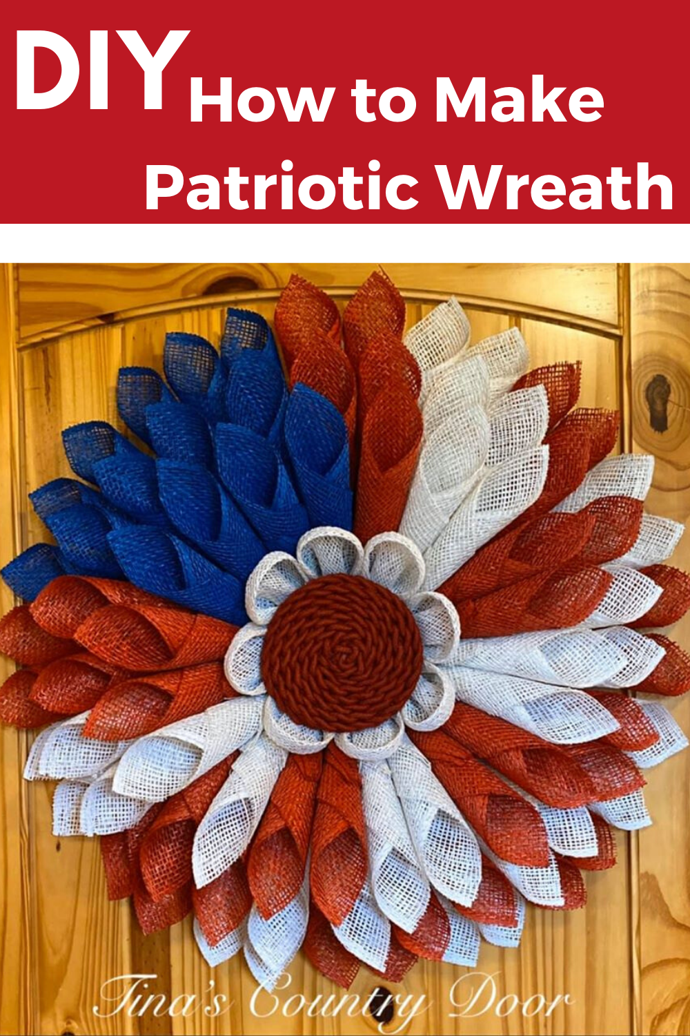 How to Make a Patriotic Wreath!