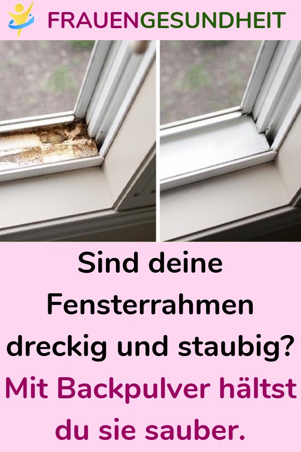 Sind Deine Fensterrahmen Dreckig Und Staubig Mit Backpulver Haltst Du Sie Sauber Wusstest Du Das Es Einen Baking Soda Cleaning Window Frames Keep It Cleaner