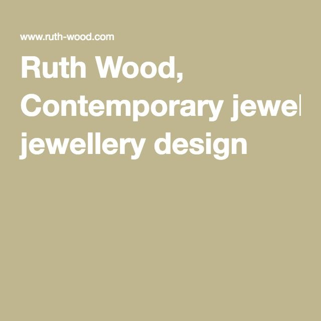 Ruth Wood, Contemporary jewellery design