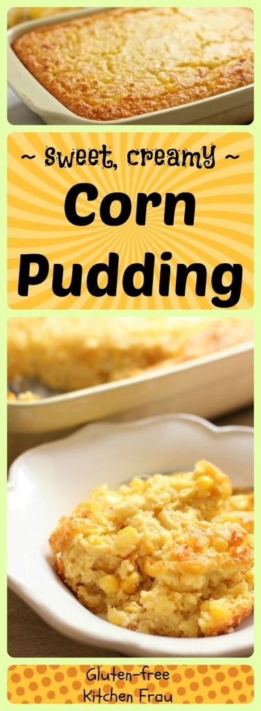 Sweet Corn Pudding – a Special Side Dish