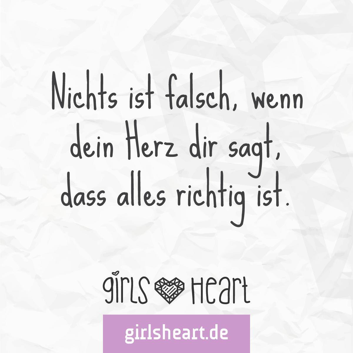 Hört Auf Euer Herz! Mehr Sprüche Auf: Www.girlsheart.de #liebe