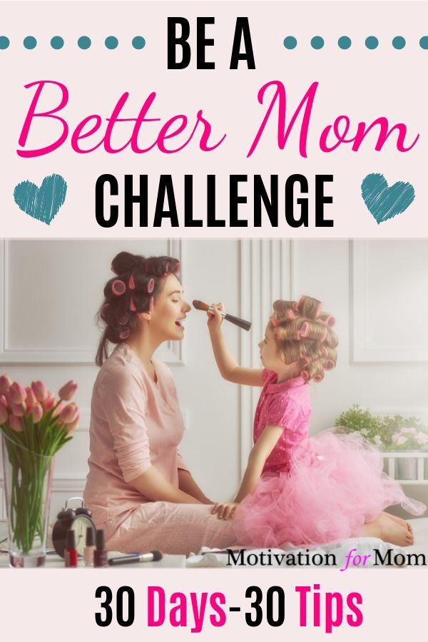30 Day Mom Challenge - Be a Happier Mom #parenting