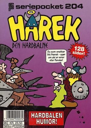 """Hårek den Hardbalne - Seriepocket 204"" av Dik Browne"