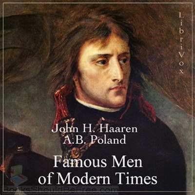 Famous Men Of Modern Times Free Audio Book Cc Cycle 3