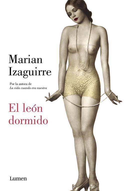 El leon dormido, Marian Izaguirre