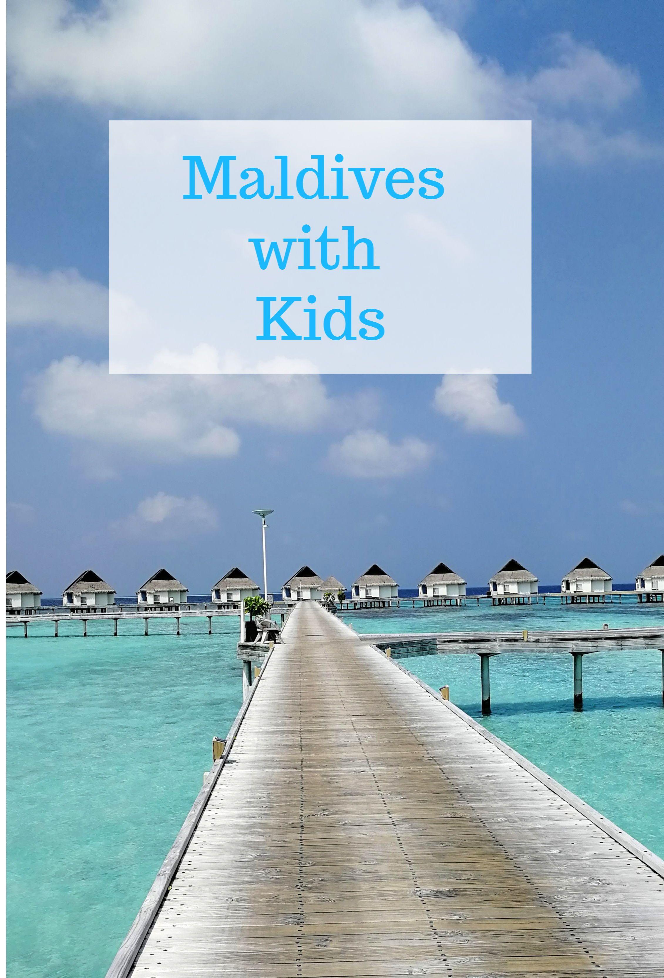 MALDIVES WITH KIDS – Maldives family holiday