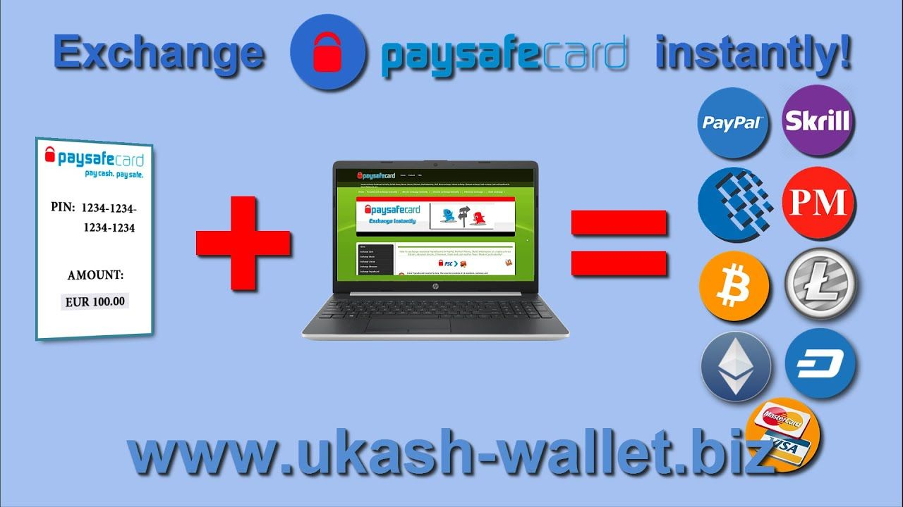 Transfer PaySafeCard to PayPal, Skrill, Perfect Money, WME ...