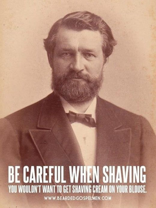 be careful when shaving beard humor and funny pictures. Black Bedroom Furniture Sets. Home Design Ideas