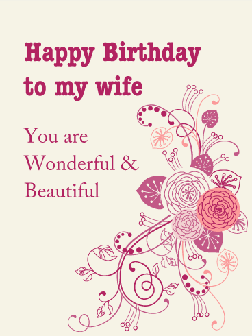 Birthday Cards For Wife Birthday Greeting Cards By Davia Free Ecards Birthday Wishes For Wife Romantic Birthday Wishes Birthday Wishes For Her