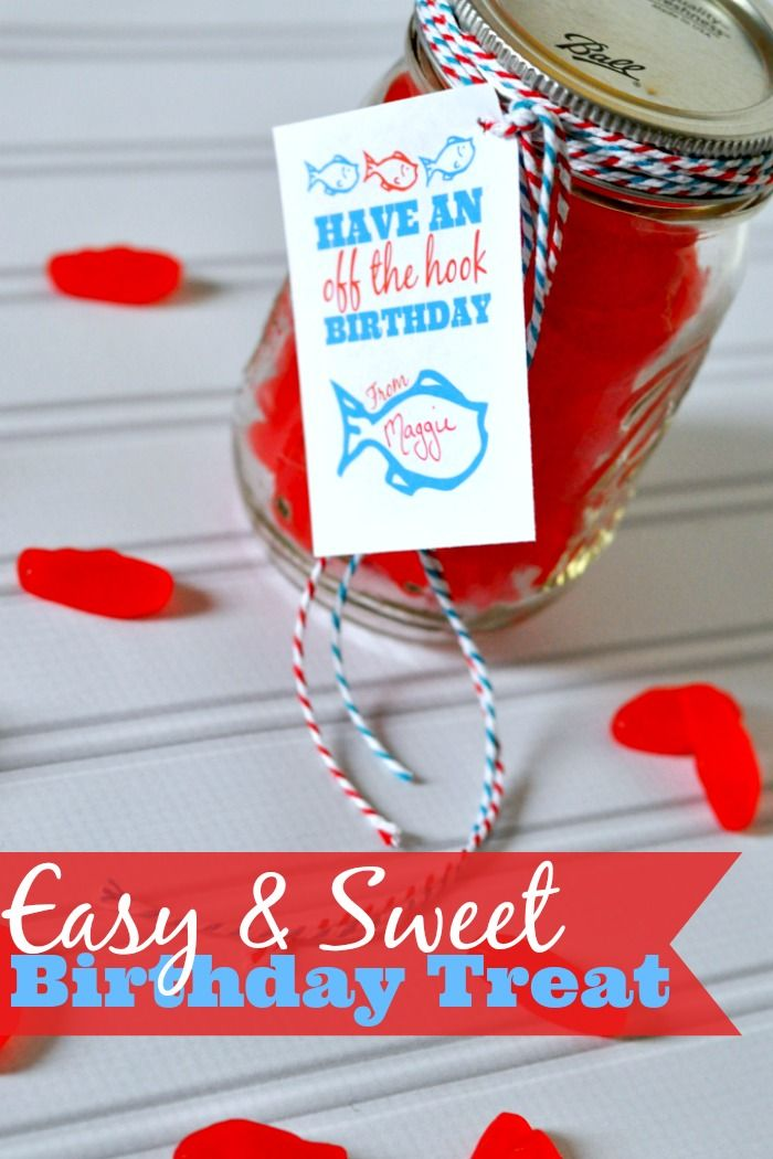 Have an off the hook birthday swedish fish birthday treats and easy and sweet birthday gift in a jar swedish fish birthday treat with free printable bookmarktalkfo Choice Image