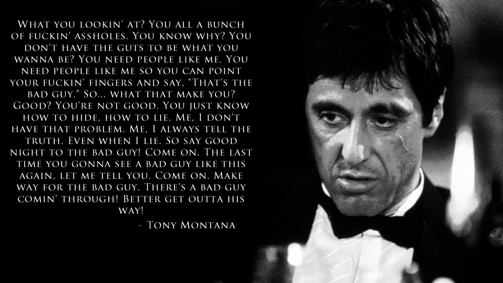 scarface Google Search Scarface quotes, Bad men quotes