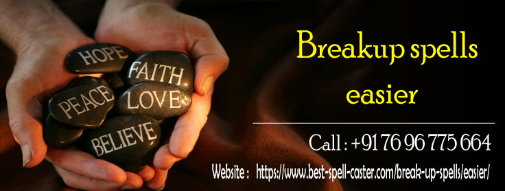 Easy Break Up Spell | World's Most Powerful And Effective Spells