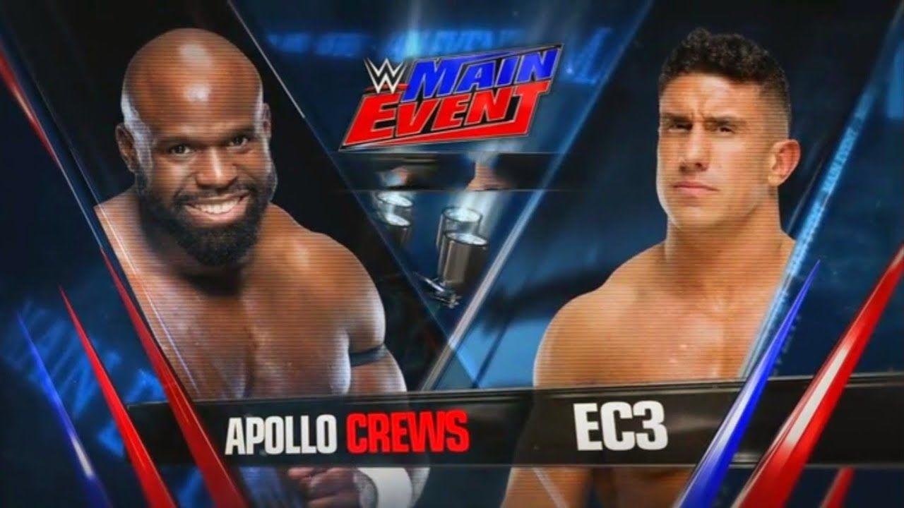 2517a750e EC3 vs Apollo Crews - WWE MAIN EVENT 28 FEB 2019 | Wrestling Muscle ...